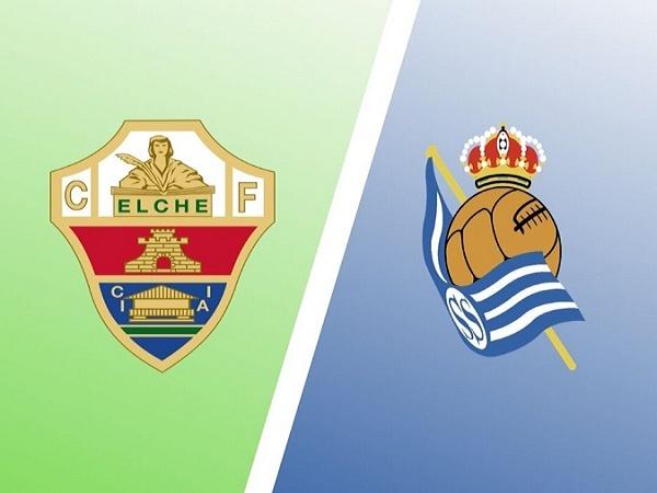 Nhận định Elche vs Sociedad 23h30, 26/09 - VĐQG Tây Ban Nha